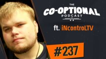 The Co-Optional Podcast - Episode 237 - The Co-Optional Podcast Ep. 237 ft. Geoff 'iNcontroLTV' Robinson
