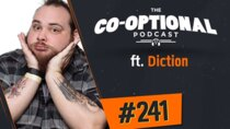 The Co-Optional Podcast - Episode 241 - The Co-Optional Podcast Ep. 241 ft. Diction