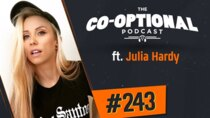 The Co-Optional Podcast - Episode 243 - The Co-Optional Podcast Ep. 243 ft. Julia Hardy