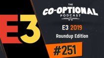 The Co-Optional Podcast - Episode 251 - The Co-Optional Podcast Ep. 251 E3 2019 Roundup