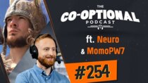 The Co-Optional Podcast - Episode 254 - The Co-Optional Podcast Ep. 254 ft. Neuro & MomoPW7