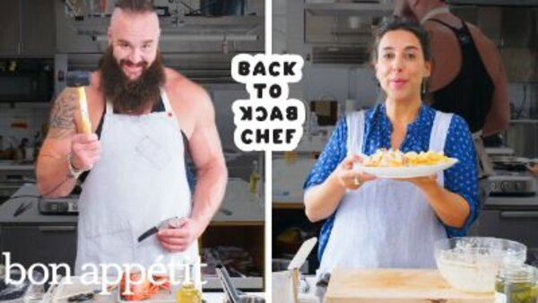 Back to Back Chef - S01E22 - WWE Superstar Braun Strowman Tries to Keep Up with a Professional Chef | Back-to-Back Chef