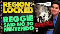 Region Locked - Episode 51 - The Nintendo Game Reggie Didn't Want: Disaster: Day of Crisis