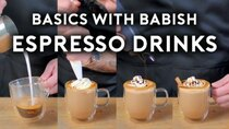 Basics with Babish - Episode 37 - Espresso Drinks