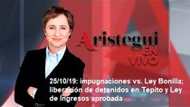 Aristegui Live - Episode 214 - 10/25/2019: Challenges vs. Bonilla Law; release of detainees...