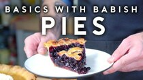 Basics with Babish - Episode 38 - Pies