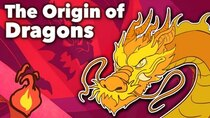 Extra Mythology - Episode 1 - Dragons - The Origin of Dragons