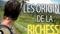 Dirty Biology - Episode 23 - Les origines de la richesse - Documentaire