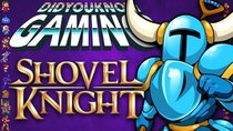 Did You Know Gaming? - Episode 337 - Shovel Knight