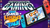 Did You Know Gaming? - Episode 338 - New Super Lucky's Tale (Nintendo Switch)