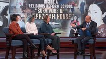 Dr. Phil - Episode 81 - Inside A Religious Reform School: Survivors of Hephzibah House