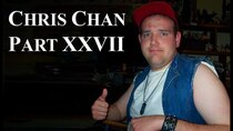 Chris Chan - A Comprehensive History - Episode 27 - Part XXVII