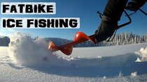 AvE - Episode 7 - Winter fatbike fishing