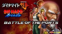 Battle of the Ports - Episode 241 - Dynamite Deka / Die Hard Arcade