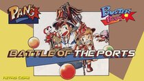 Battle of the Ports - Episode 242 - Pang! / Buster Bros