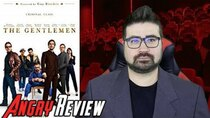 The Angry Joe Show - Episode 20 - The Gentlemen Angry Movie Review