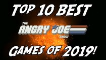 The Angry Joe Show - Episode 6 - Top 10 BEST Games of 2019!