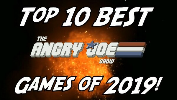 The Angry Joe Show - S2020E06 - Top 10 BEST Games of 2019!