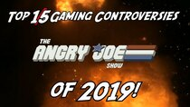 The Angry Joe Show - Episode 17 - Top 15 Gaming Controversies of 2019!