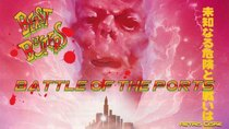 Battle of the Ports - Episode 268 - Beast Busters
