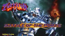 Battle of the Ports - Episode 274 - Turrican II: The Final Fight