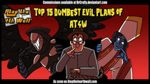 Atop the Fourth Wall - Episode 49 - Top 15 Dumbest Evil Plans of AT4W