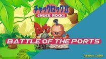 Battle of the Ports - Episode 279 - Chuck Rock II: Son of Chuck
