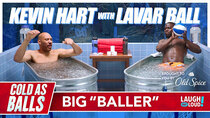 Kevin Hart: Cold As Balls - Episode 2 - Kevin Hart on LaVar Ball and His Least Favorite Son