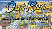 Battle of the Ports - Episode 308 - BOTP Remastered - Out Run