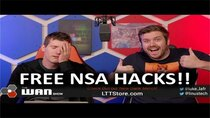 The WAN Show - Episode 3 - The NSA is Giving Out It's Hacks for Free!