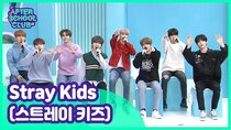 After School Club - Episode 38 - Episode 398 - Stray Kids