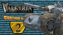 ContinueQuest - Episode 2 - Valkyria Chronicles - Part 2