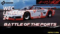 Battle of the Ports - Episode 310 - WEC Le Mans 24