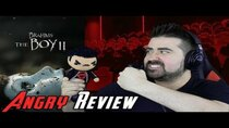 The Angry Joe Show - Episode 47 - Brahms: The Boy II Angry Movie Review