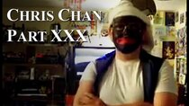 Chris Chan - A Comprehensive History - Episode 30 - Part XXX