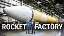 Smarter Every Day - Episode 231 - HOW ROCKETS ARE MADE (Rocket Factory Tour - United Launch Alliance)