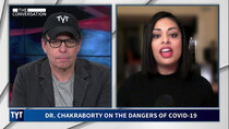 TYT The Conversation - Episode 39 - Rudy Reves & Dr. Sweta Chakraborty