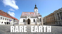 Rare Earth - Episode 7 - The Croatia Question