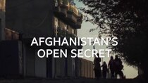 BBC Documentaries - Episode 46 -  Afghanistan's Open Secret