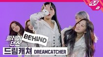 Relay Dance - Episode 21 - [BEHIND] DREAMCATCHER - Scream
