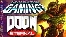 Did You Know Gaming? - Episode 351 - Doom Eternal