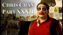 Chris Chan - A Comprehensive History - Episode 32 - Part XXXII