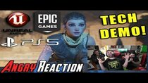 The Angry Joe Show - Episode 102 - Unreal Engine 5 Tech Demo on PS5 - Angry Trailer Reaction!