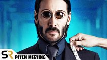 Pitch Meetings - Episode 18 - John Wick Pitch Meeting