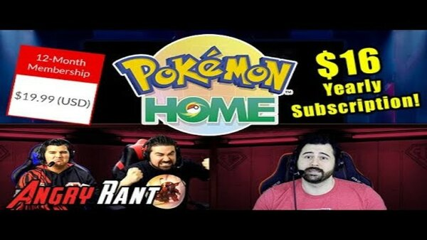The Angry Joe Show - S2020E26 - Pokemon Home Pricing a Rip-Off?! - Angry Rant!
