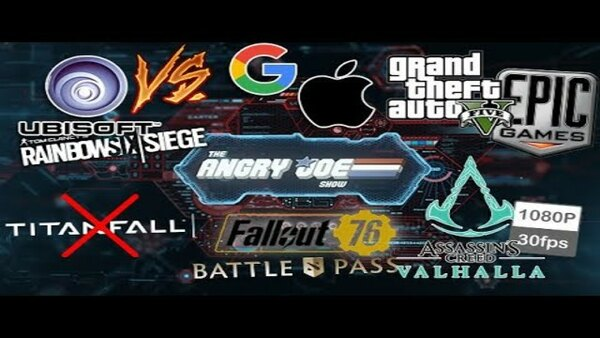 The Angry Joe Show - S2020E103 - AJS News - Ubisoft Sues Google/Apple, NO Titanfall 3, Fallout 76 Battle Pass, Assassins Creed 30FPS?