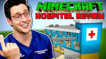 Doctor Mike - Episode 40 - Real Doctor Reviews Minecraft Hospital Builds