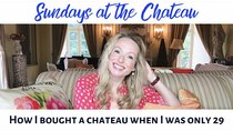 The Chateau Diaries - Episode 1 - Episode 1: Sundays at the Chateau - How I bought a Chateau when...