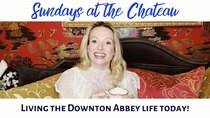 The Chateau Diaries - Episode 2 - Episode 2: Sundays at the Chateau - Living the Downtown Abbey...