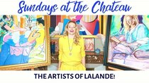 The Chateau Diaries - Episode 10 - Episode 10: Sundays at the Chateau - The artists of the Chateau...